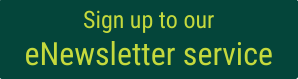 Button link to our eNewsletter sign-up online form. (Opens in a new window).